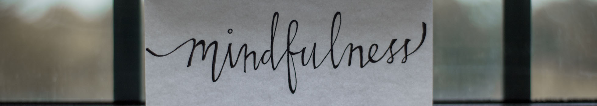 A paper with mindfulness written on it.
